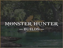 Monster Hunter Builds